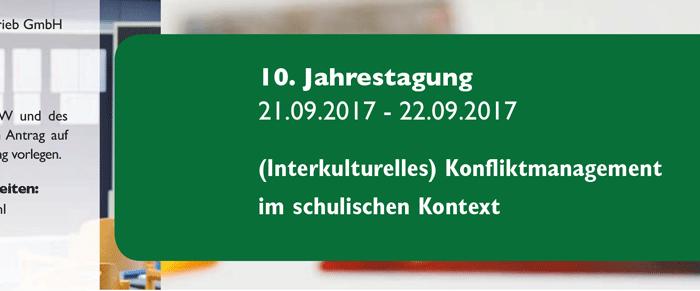 Jahrestagung: (Interkulturelles) Konfliktmanagement im schulischen Kontext